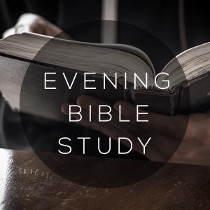 FBC   Faith Essentials Evening Bible Study